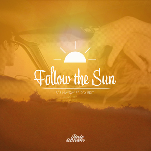 Xavier Rudd - Follow the sun - Fab Mayday friday edit