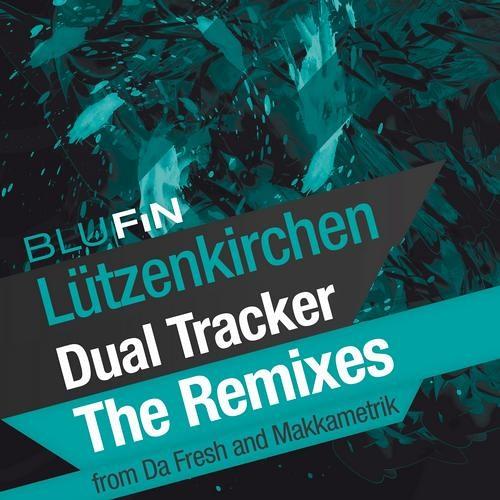 Lutzenkirchen - Dual Tracker (Makkametrik Remix) [BluFin]
