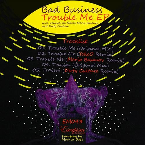 Bad Business - Trouble Me (Mario Basanov Remix)