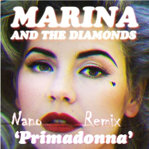 Marina And The Diamonds - Primadonna (Remix)
