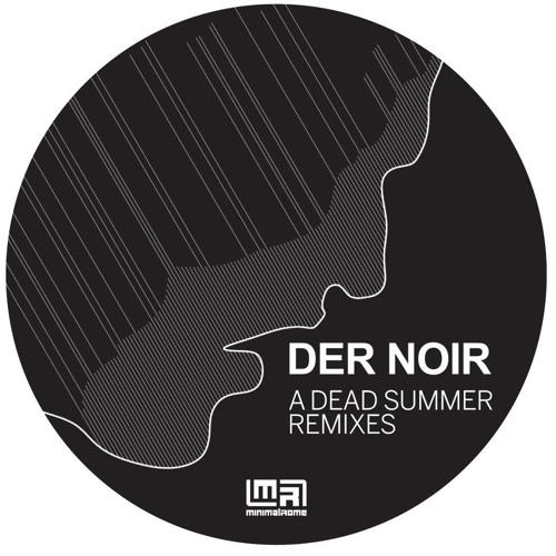 Dead Summer (Heinrich Dressel Remix)