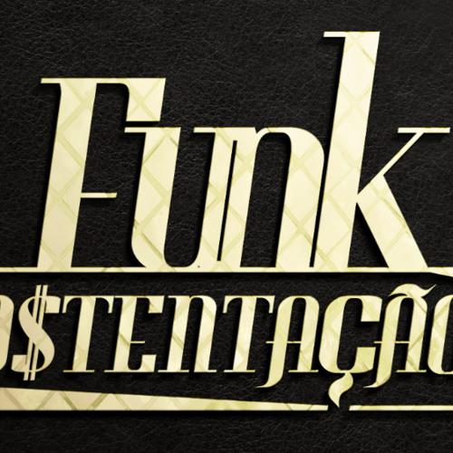 Funk Ostentação - Trilha Sonora