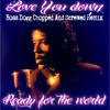 Ready for the world - Love you down (Bo$$ Dogg Chopped And Screwed Remix)