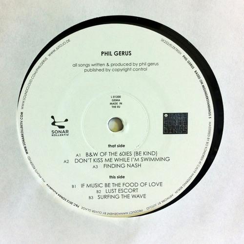 Phil Gerus - B&W of the 60ies (Be Kind) - Out on SONAR KOLLEKTIV - BASED ON MISUNDERSTANDINGS 05