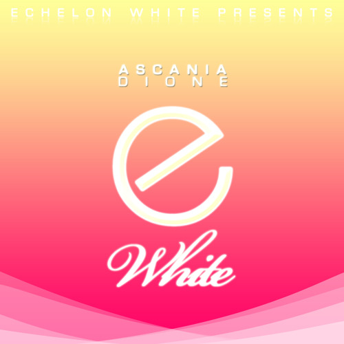 Ascania - Dione (Original Mix) **OUT NOW || facebook.com/ascaniamusic