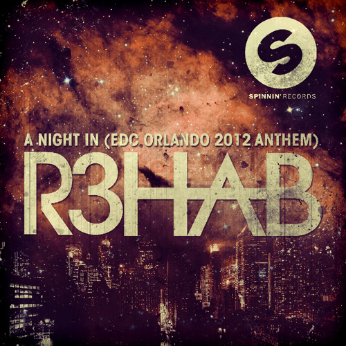 R3hab - A Night In (Original Mix)