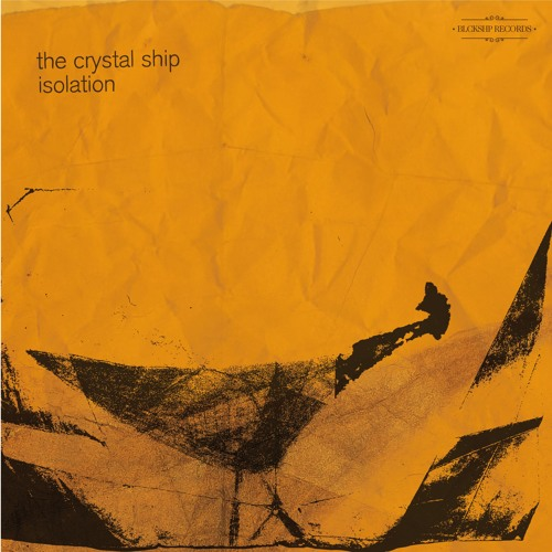 The Crystal Ship - Isolation