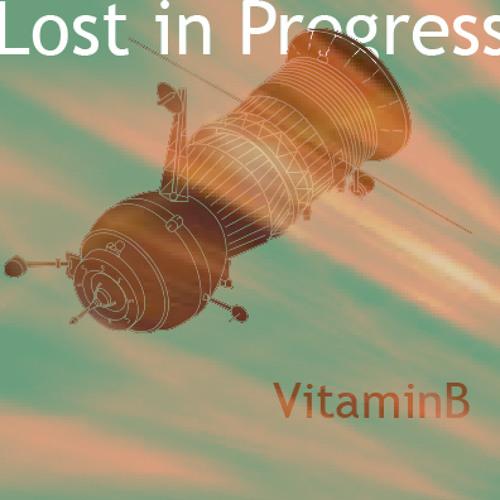 vitaminb - Lost in Progress