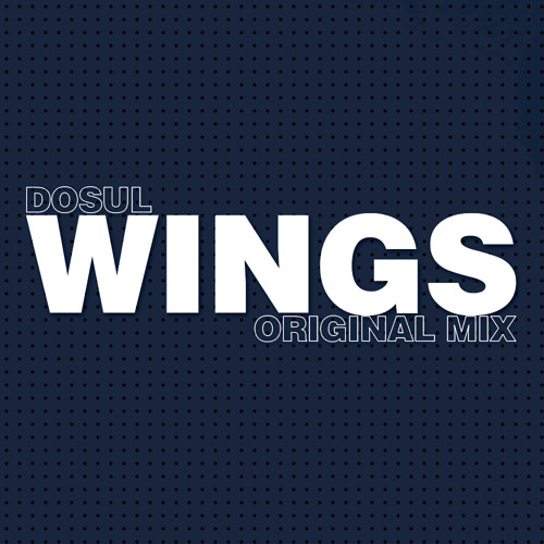 DOSUL - Wings (Original Mix) (South B. Records) *Buy on Beatport