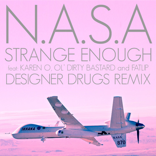 Strange Enough (DESIGNER DRUGS Grindhouse Remix)