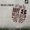 Hot 8 Brass Band - Fine Tuner