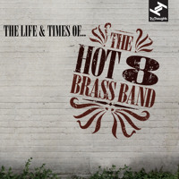 Hot 8 Brass Band - Fine Tuner