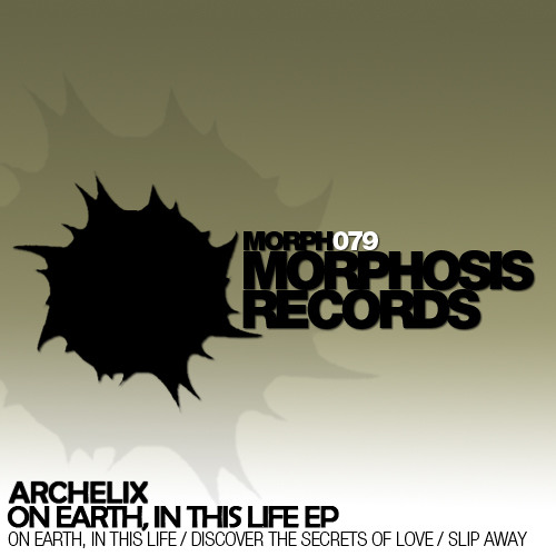 Archelix - On Earth, In This Life EP