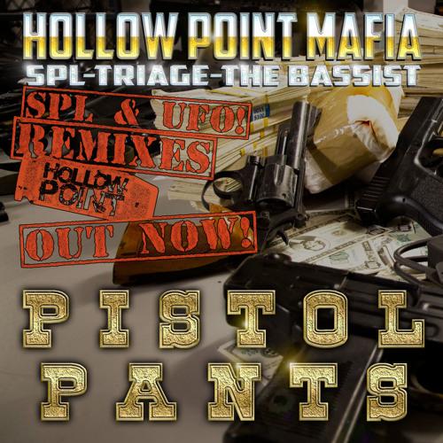 SPL, The Bassist & Triage - Pistol Pants