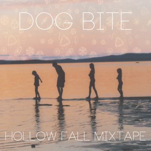 Dog Bite - Hallow Fall Mixtape