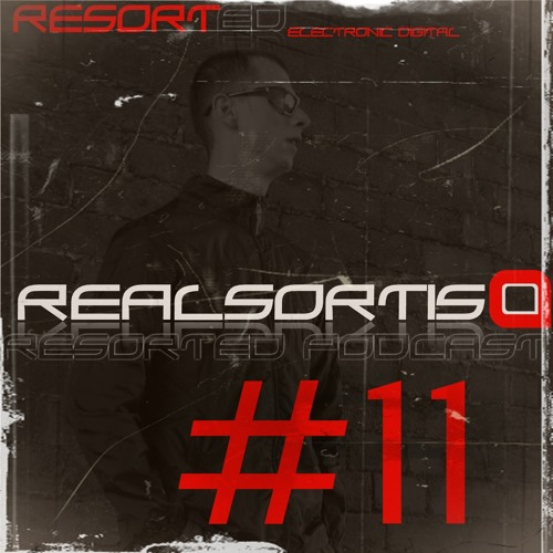 Realsortis - Resorted Podcast #11