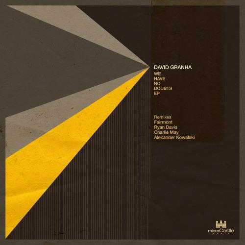 David Granha - Let Me Do It (Original Mix) - microCastle (PREVIEW CLIP)