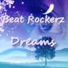 Beat Rockerz - Dreams (Original Mix) [Free Download]