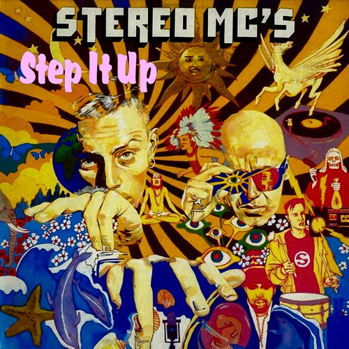 Stereo Mc's, Step It Up  - With a Twist - nebottoben
