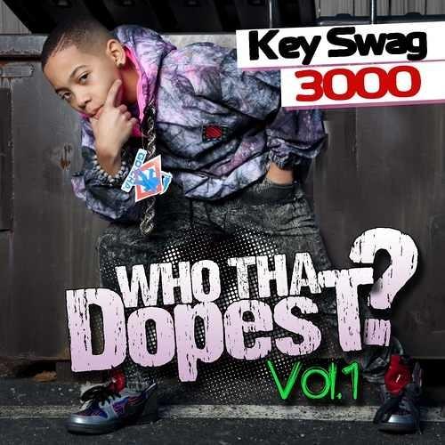 Who Da Dopest - Key Swag