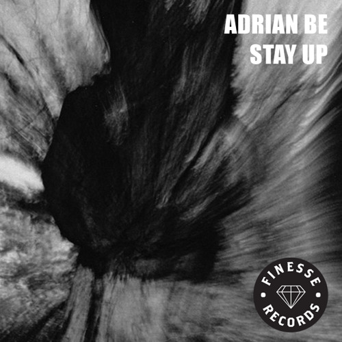 Adrian Be - Stay Up (Mama Testa Remix)