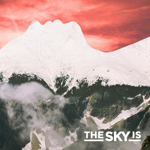 THE SKY IS [EP] - 02 - Cosmos