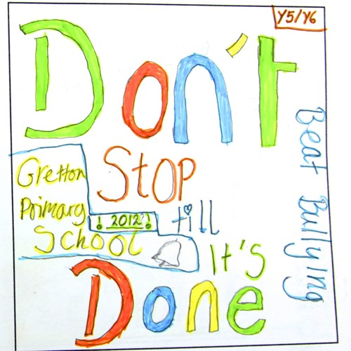 Don't Stop Until It's Done (You're incredible) - Gretton Primary, 5&6