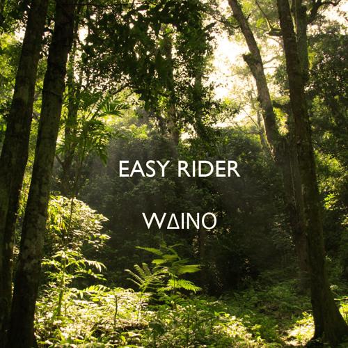 Waino - Easy Rider ***FREE DOWNLOAD***
