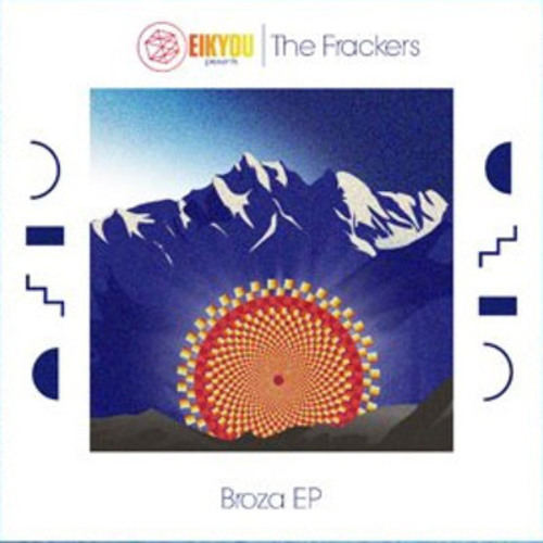 The Frackers - Broza (Original)