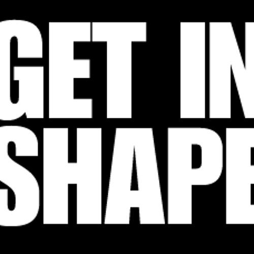 DJ SHAPE - GET IN SHAPE