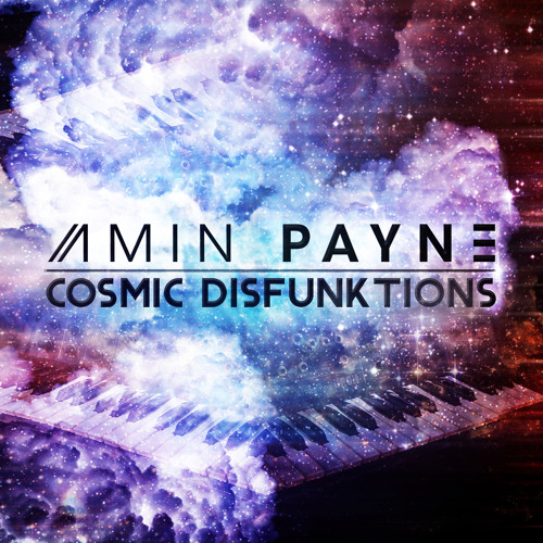 Amin PaYnE - COSMIC DISFUNKTIONS LP [TEASER]**Cascade Records