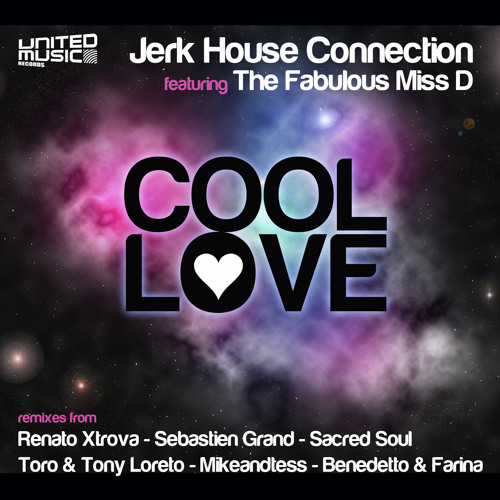 Jerk House Connection - Cool Love (Benedetto & Farina Mix)