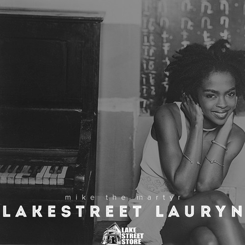 Mike The Martyr - Lake Street Lauryn (Prod By Mike The Martyr)