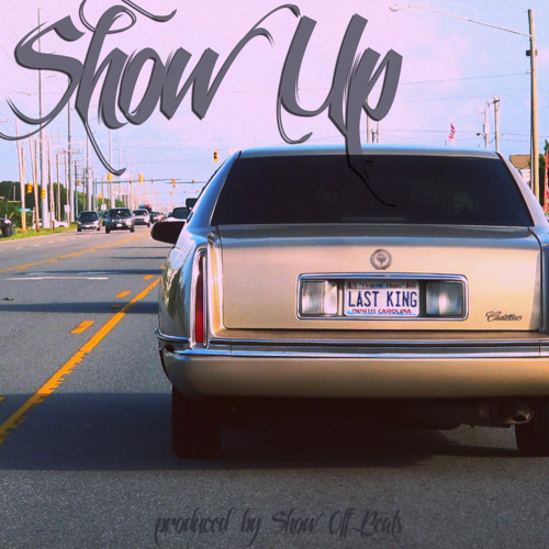 Show Up (prod. By. ShowOffBeats)