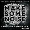 DJ Chuckie & Junxter Jack - Make Some Noise (Laidback Luke Remix) (Snip)