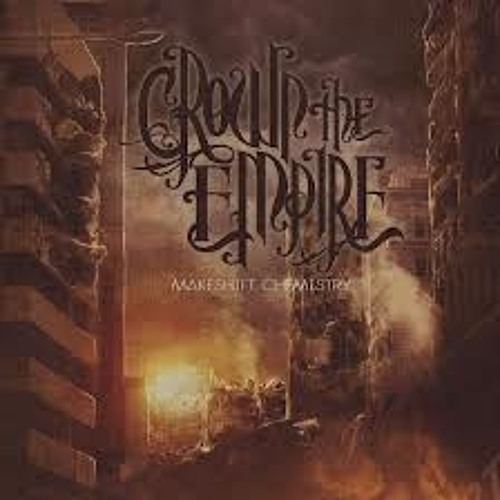 Crown The Empire- The Fallout