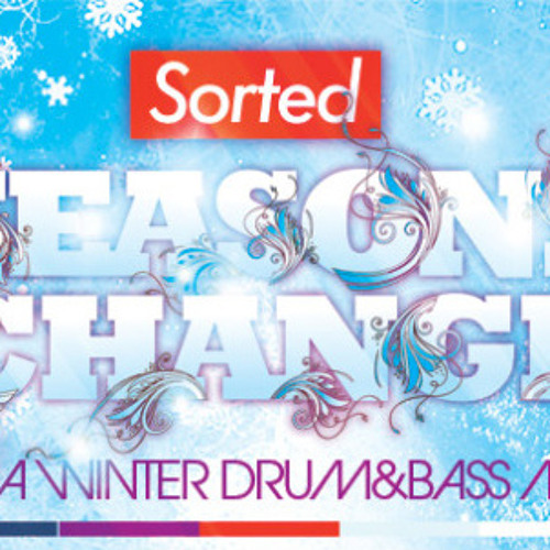 DJ Sorted - Seasons Change (A Winter Drum and Bass Mix)
