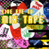 Live Eye Tv Mixtape #14