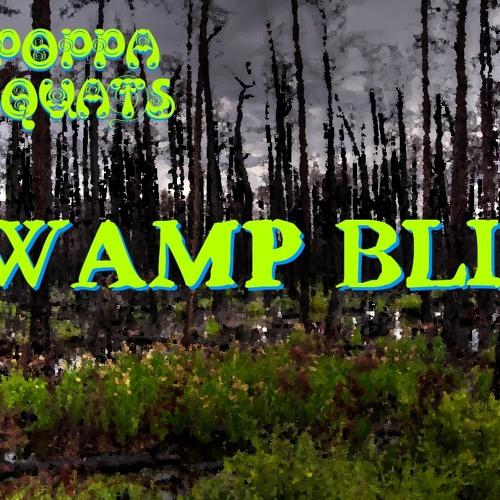 Poppa Squats - Swamp Bliss
