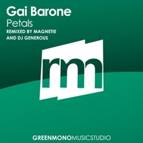 Gai Barone - Petals (MAGNETIE Remix) Green Mono Music Studio