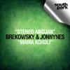 Brekowsky & Jonnynes - Mama Acholi [SOUTHPARK039]