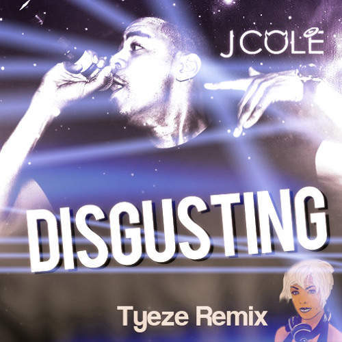 Disgusting (Tyeze Remix) - FREE DOWNLOAD