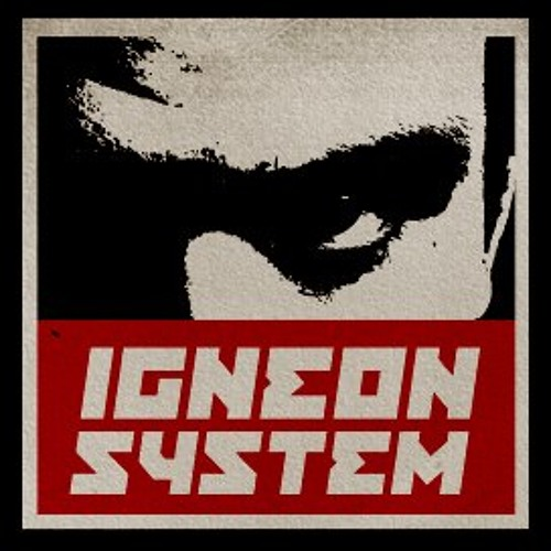 IGNEON SYSTEM PODCAST// WHERE WORDS FAIL, HARDCORE SPEAKS #01