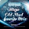DJ NT BASE -  MOJO OLD SKUL KWAITO MIX 1