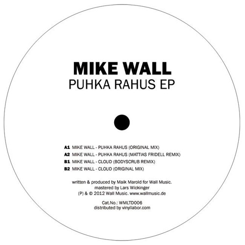 Mike Wall - Cloud(Bodyscrub Remix) [WMLTD006] - Vinyl Only