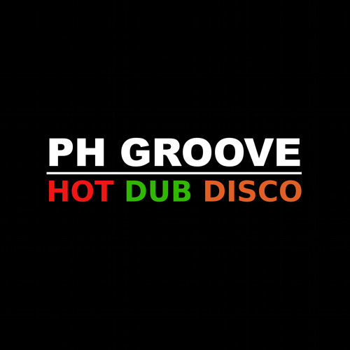 HOT DUB DISCO (available at Juno Download, Beatport, Stompy, Satellite, Trackitdown)
