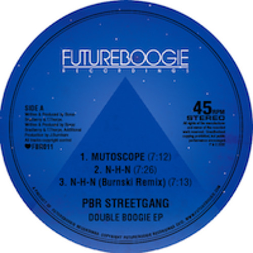 PBR Streetgang - NHN (Burnski Remix)