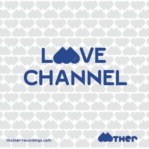 MOTHER RECORDINGS : LOVE CHANNEL #9 : mixed by JAY WEST | november 2012