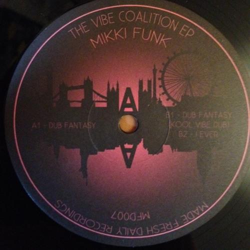 [MFD007] Mikki Funk - The Vibe Coalition EP incl. Kool Vibe Dub