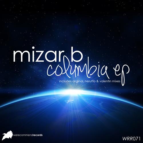 Mizar B - Columbia (Valentin Remix) [WRR071]